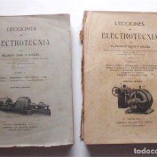 Libros antiguos: LECCIONES DE ELECTROTECNIA. RICARDO CARO Y ANCHÍA. TOMO I Y II. SIN FECHA. PRINCIPIOS SIGLO XX. Lote 182493627