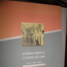 Libros antiguos: EL HÁBITAT RURAL EN LA SIERRA DE CÁDIZ - JUAN M SUÁREZ JAPÓN. Lote 182427611