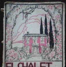 Libros antiguos: EL CHALET DE LAS ROSAS. NOVELA GRANDE, POR RAMÓN GÓMEZ DE LA SERNA. SEMPERE, 1923.. Lote 182506827