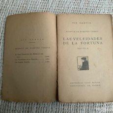 Libros antiguos: LAS VELEIDADES DE LA FORTUNA / PIO BAROJA - EDITORIAL CARO RAGGIO PRIMERA EDICION. Lote 182517502