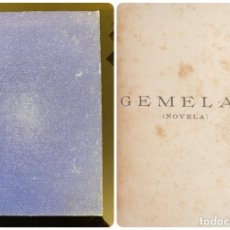 Libros antiguos: GEMELAS. M. MARYAN. CASA EDITORIAL BAILLY-BAILLIERE. MADRID, 1918. PAGS: 242. Lote 182518592