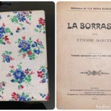 Libros antiguos: LA BORRASCA. ETIENNE MARCEL. BIBLIOTECA LA MODA ELEGANTE. MADRID, 1912. PAGS: 56. Lote 182522655