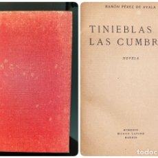Libros antiguos: TINIEBLAS EN LAS CUMBRES. RAMON PEREZ DE AYALA. MUNDO LATINO. MADRID, 1923. PAGS: 334. Lote 182523191