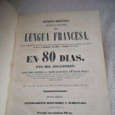 Libros antiguos: LENGUA FRANCESA EN 80 DIAS. MR.DELABORDE. PARTE TERCERA. 5º ED. 1860. IMP.MARIANO SAINT DE LA PEÑA.. Lote 182528083