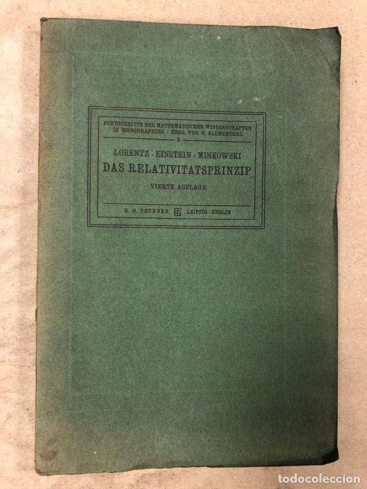 DAS RELATIVITATSPRINZIP. H.A. LORENTZ - A. EINSTEIN - H. MINKOWSKI. 1922 VERLAG UND DRUCK VON B.G. (Libros Antiguos, Raros y Curiosos - Otros Idiomas)