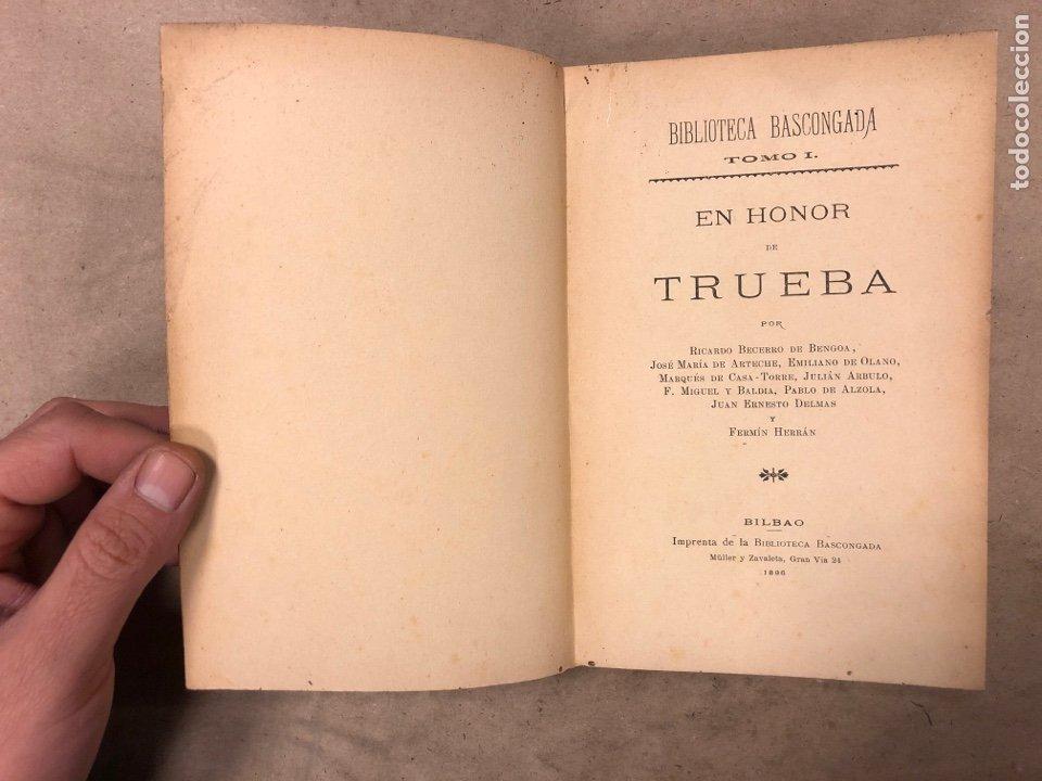 Libros antiguos: EN HONOR DE TRUEBA. VV.AA. BIBLIOTECA BASCONGADA TOMO I. 1896 (BILBAO). 211 PÁGINAS - Foto 2 - 182548241