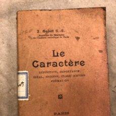 Libros antiguos: LE CARACTÉRE. J. GUIBERT, S.S. J. DE GIGORD EDITEUR 1911. DÉFINITION, IMPORTANCE IDÉAL, ORIGENES,. Lote 182551183