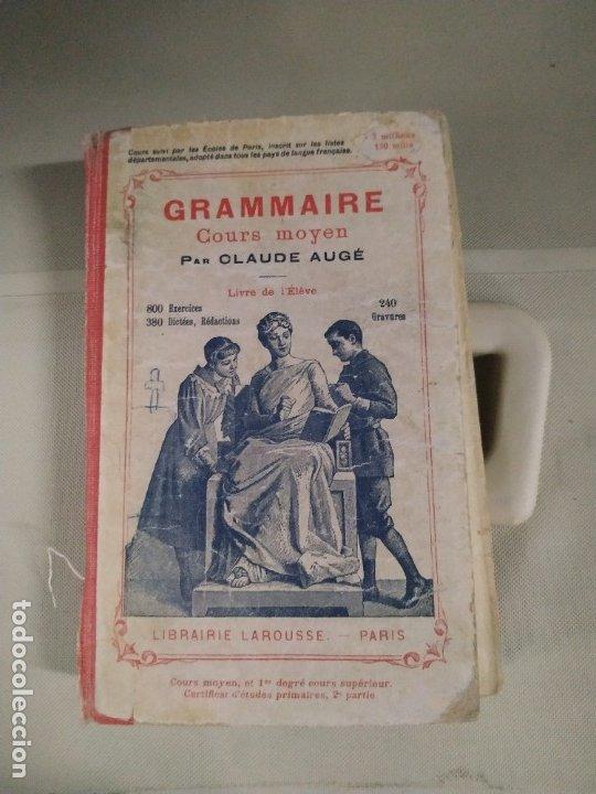 GRAMMAIRE COURS MOYEN - CALUDE AUGÉ (Libros Antiguos, Raros y Curiosos - Otros Idiomas)