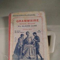 Libros antiguos: GRAMMAIRE COURS MOYEN - CALUDE AUGÉ. Lote 182559236