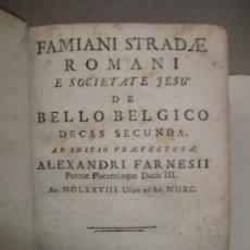 Libros antiguos: DE BELLO BELGICO DECAS SECUNDA. AB INITIO PRAEFECTURAE ALEXANDRI FARNESII...STRADA, FAMIANO. 1730.. Lote 182591143