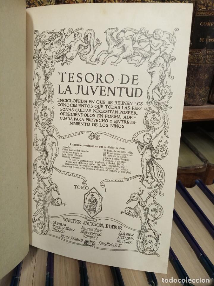 Libros antiguos: Colección Tesoro de la juventud. 17 tomos. Walter Jackson, Editor. Madrid. Suc. de Rivadeneyra. - Foto 7 - 182605790