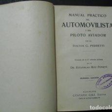 Libros antiguos: 1917 MANUAL PRACTICO DEL AUTOMOVILISTA Y DEL PILOTO AVIADOR G. PEDRETTI NO EN CCPBE. Lote 182615665