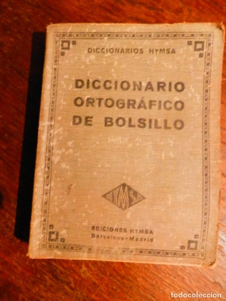 DICCIONARIO ORTOGRÁFICO DE BOLSILLO. EDICIONES HYMSA 1935 (Libros Antiguos, Raros y Curiosos - Pensamiento - Otros)