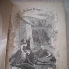 Libros antiguos: EL DIABLO EN PALACIO. RAMON ORTEGA Y FRIAS. MARIANO C. Y GOMEZ EDITOR. 1858. GRABADOS. 522 PAG. Lote 182639372