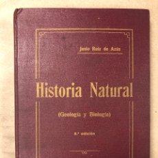 Libros antiguos: HISTORIA NATURAL (GEOLOGÍA Y BIOLOGÍA). JUSTO RUIZ DE AZÚA. 2ª EDICIÓN 1935?. Lote 182642760