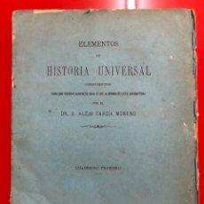 Libros antiguos: ELEMENTOS DE HISTORIA UNIVERSAL 1882. Lote 182696660