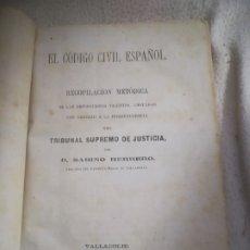 Libros antiguos: EL CODIGO CIVIL ESPAÑOL. RECOPILACION METODICA TRIBUNAL SUPREMO. SABINO HERRERO. 1872. VALLADOLID. Lote 182716963