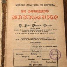 Libros antiguos: EL SEGUNDO MANUSCRITO POR DON JOSÉ DALMAU CARLES - 1930. Lote 182719753