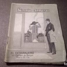 Libros antiguos: EL EXTRANJERO CARMEN DE BURGOS LA NOVELA SEMANAL. Lote 182719828