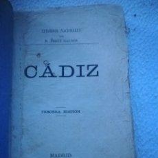 Libros antiguos: CADIZ. EPISODIOS NACIONALES POR BENITO PEREZ GALDOS. 3º EDICION. 1884. MADRID. IMP. LA GUIRNALDA.. Lote 182725188