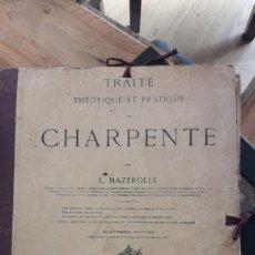 Libros antiguos: TRAITE THEORIQUE ET PRACTIQUE DE CHARPENTE PAR L.MAZEROLLE. Lote 182773865