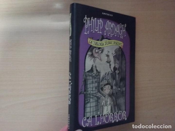 LA TRILOGIA D'EDDIE DICKENS: CA L'HORROR - PHILIP ARDAGH (EDITORIAL EMPÚRIES) (Libros Antiguos, Raros y Curiosos - Literatura Infantil y Juvenil - Otros)