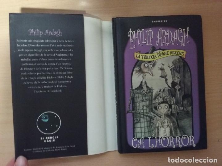 Libros antiguos: LA TRILOGIA DEDDIE DICKENS: CA LHORROR - PHILIP ARDAGH (EDITORIAL EMPÚRIES) - Foto 3 - 182807745