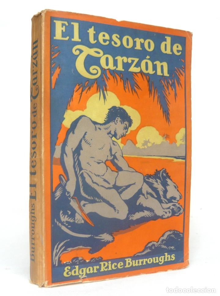 1927 - EDGAR RICE BURROUGHS: EL TESORO DE TARZÁN - PRIMERA EDICIÓN EN ESPAÑOL (Libros Antiguos, Raros y Curiosos - Literatura Infantil y Juvenil - Otros)