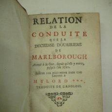 Libros antiguos: RELATION DE LA CONDUITE QUE LA DUCHESSE DOUAIRIERE DE MARLBOROUGH..MARLBOROUGH, DUCHESSE DOUAIRIERE.. Lote 182868552