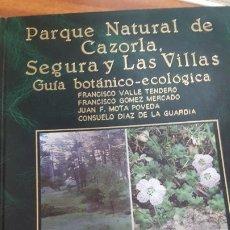 Libros antiguos: AUTO.- FRANCISCO VALLE, TITULO, PARQUE NATURAL DE CAZORLA, JMOLINA1946. Lote 182870106