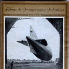 Libros antiguos: M MORENO CARACCIOLO // DIRIGIBLES Y AEROPLANOS // INVENCIONES E INDUSTRIAS // CALPE // 1922. Lote 182870817