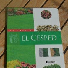 Libros antiguos: TU JARDIN.EL CESPED.EDCIIONES SUSAETA,AÑO 1994. Lote 182913858