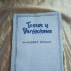 Libros antiguos: TEMAS Y VARIACIONES - ALDOUS HUXLEY - SELECCIONES CRIBA.. Lote 182923658