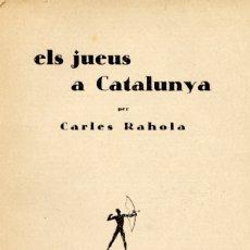 Libros antiguos: RAHOLA I LLORENS, CARLES. ELS JUEUS A CATALUNYA. 1929.. Lote 182944867