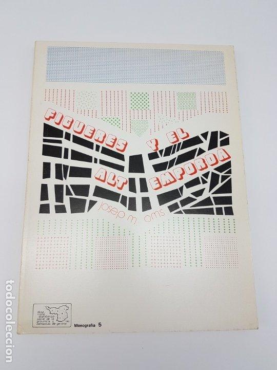 MONOGRAFIA FIGUERES Y EL ALT EMPORDÁ ( 1972 ) (Libros Antiguos, Raros y Curiosos - Historia - Otros)