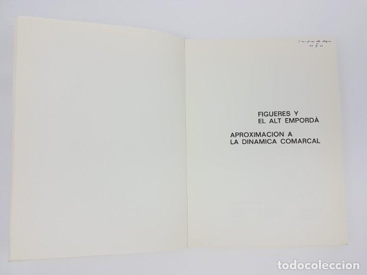 Libros antiguos: MONOGRAFIA FIGUERES Y EL ALT EMPORDÁ ( 1972 ) - Foto 2 - 182947498