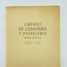 Livros antigos: CINQUENTENARIO GREMIO DE CONFITERIA Y PASTELERIA BARCELONA ( 1951 ). Lote 182947982