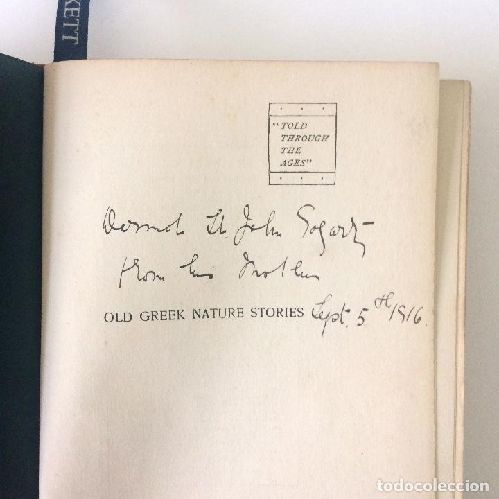 Libros antiguos: LIBRO OLD GREEK NATURE STORIES (ANTIGUAS HISTORIAS DE LA NATURALEZA GRIEGA) - FARRAR - HARRAP - 1914 - Foto 5 - 182953241
