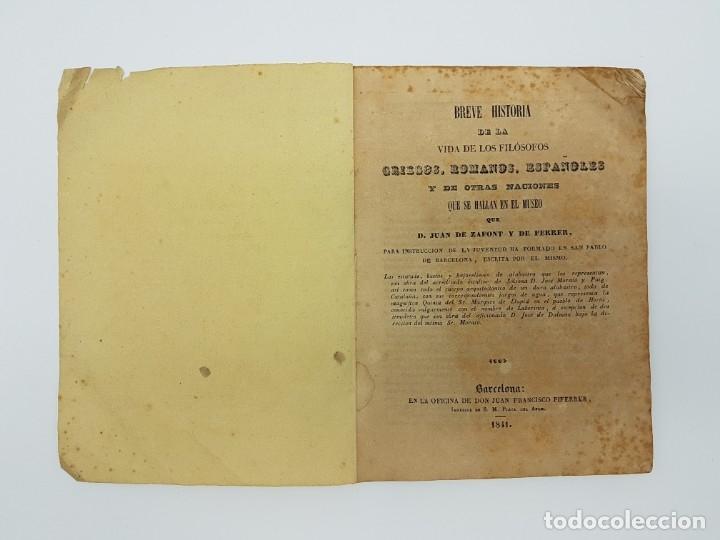 Libros antiguos: BREVE HISTÓRIA FILÓSOFOS QUE SE HALLAN EN EL MUSEO ( ZAFONT FERRER, 1841 ) - Foto 2 - 182954936