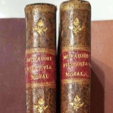 Libros antiguos: LUIS ANTONIO MURATORI. LA FILOSOFÍA MORAL. 2 VOLS. MADRID, IMPRENTA IBARRA, 1780. Lote 182901790