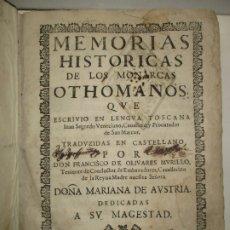 Libros antiguos: MEMORIAS HISTORICAS DE LOS MONARCAS OTHOMANOS, QUE ESCRIVIO EN LENGUA TOSCANA... SAGREDO, GIOVANNI.. Lote 182973517