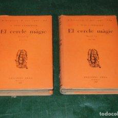 Libros antiguos: EL CERCLE MAGIC, DE JOAN PUIG I FERRETER - 1A.EDICION PROA 1929 VOLS. 17 Y 17A SOBRECUBIERTA. Lote 182978962