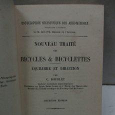 Libros antiguos: NOUVEAU TRAITÉ DES BICYCLES & BICYCLETTES. ÉQUILIBRE ET DIRECTION. BOURLET, C. 1898.. Lote 182986420