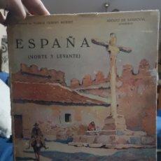Libros antiguos: ESPAÑA, NORTE Y LEVANTE. 33X25 CM. ADOLFO DE SANDOVAL, ACUARELAS DE HUBERT ROBERT. Lote 183019631