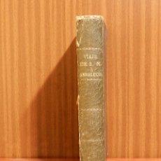 Libros antiguos: CRONICA DEL VIAJE DE SUS MAJESTADES Y ALTEZAS REALES A ANDALUCIA Y MURCIA - FERNANDO COS-GAYON. Lote 183183466