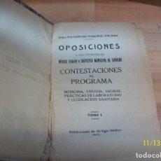 Libros antiguos: OPOSICIONES A LAS VACANTES DE MEDICO TITULAR-TOMO I-CORTEZO Y PRIETO-AÑO 1932. Lote 183188870