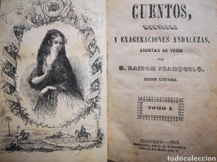 CUENTOS, MENTIRAS EXAGERACIONES ANDALUZAS ESCRITAS EN VERSO-D.RAMON FRANQUELO-ED.ILUSTRADA AÑO 1853 (Libros Antiguos, Raros y Curiosos - Literatura - Otros)
