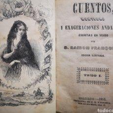 Libros antiguos: CUENTOS, MENTIRAS EXAGERACIONES ANDALUZAS ESCRITAS EN VERSO-D.RAMON FRANQUELO-ED.ILUSTRADA AÑO 1853. Lote 183200182