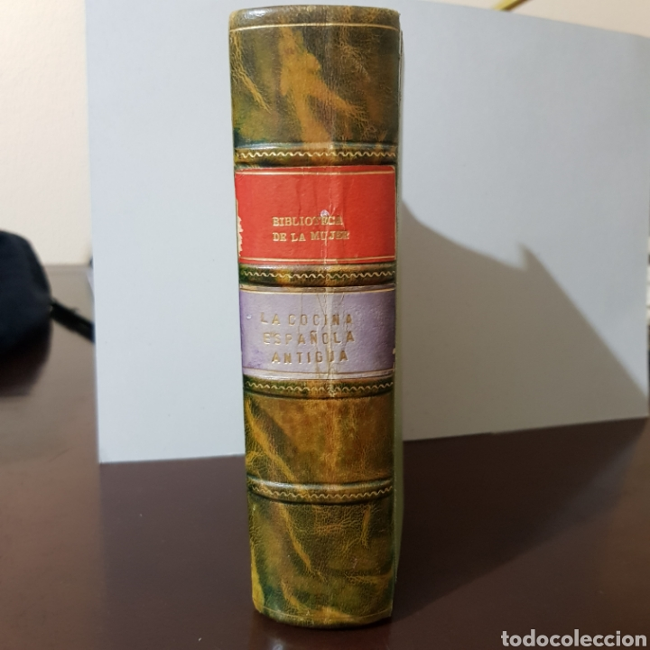 PARDO BAZAN - LA COCINA ESPAÑOLA ANTIGUA - BIBLIOTECA DE LA MUJER (Libros Antiguos, Raros y Curiosos - Cocina y Gastronomía)
