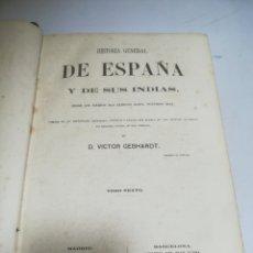 Libros antiguos: HISTORIA GENERAL DE ESPAÑA Y DE SUS INDIAS. 1863. VICTOR GEBHARDT. TOMO 6º. HABANA. GRABADOS. Lote 183257306